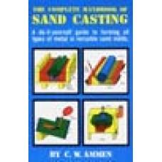 COMPLETE HANDBOOK OF SAND CASTING