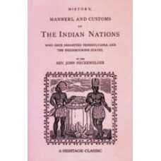 HISTORY, MANNERS & CUSTOMS OF THE INDIAN NATIONS