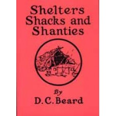 SHELTERS SHACKS AND SHANTIES