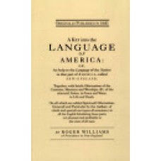 KEY TO LANGUAGE OF AMERICA: or, A Help to the Languages of the Natives in That Part of America Called New England