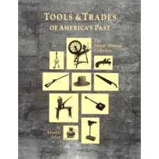 TOOLS & TRADES OF AMERICA'S PAST