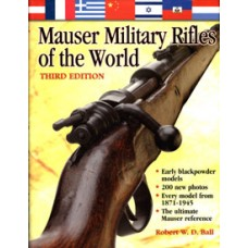 MAUSER MILITARY RIFLES OF THE WORLD, Third Edition