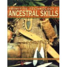 PRIMITIVE TECHNOLOGY II, Ancestral Skills
