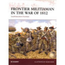 FRONTIER MILITIAMAN IN THE WAR OF 1812, Southwestern Frontier