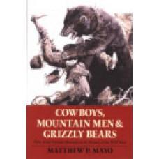 COWBOYS, MOUNTAINMEN & GRIZZLY BEARS