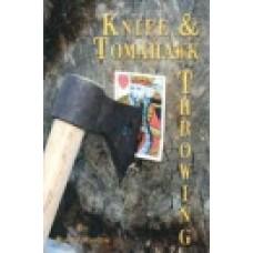 KNIFE & TOMAHAWK THROWING