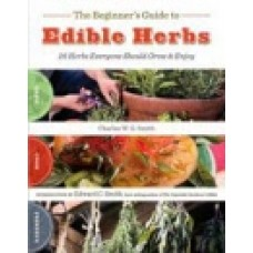 EDIBLE HERBS; A Beginner's Guide