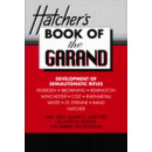 Hatchers Book Of The Garand