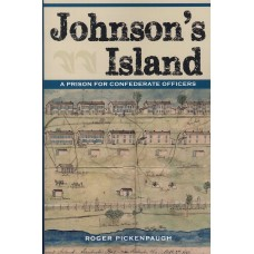 JOHNSON'S ISLAND, A Prison for Confederate Officers