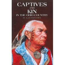 CAPTIVES AND KIN in the Ohio Country