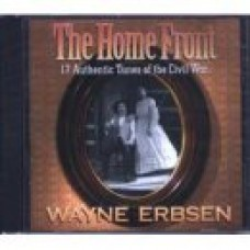 THE HOME FRONT, 17 Authentic Tunes of the Civil War