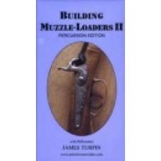BUILDING MUZZLELOADERS II