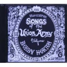 HOMESPUN SONGS OF THE UNION ARMY, VOL 1