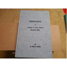 REMINISCENCES OF COMPANY H FIRST ARKANSAS MOUNTED RIFLES